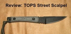 TOPS Street Scalpel
