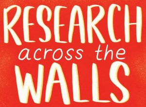 Now Available: Research Across the Walls