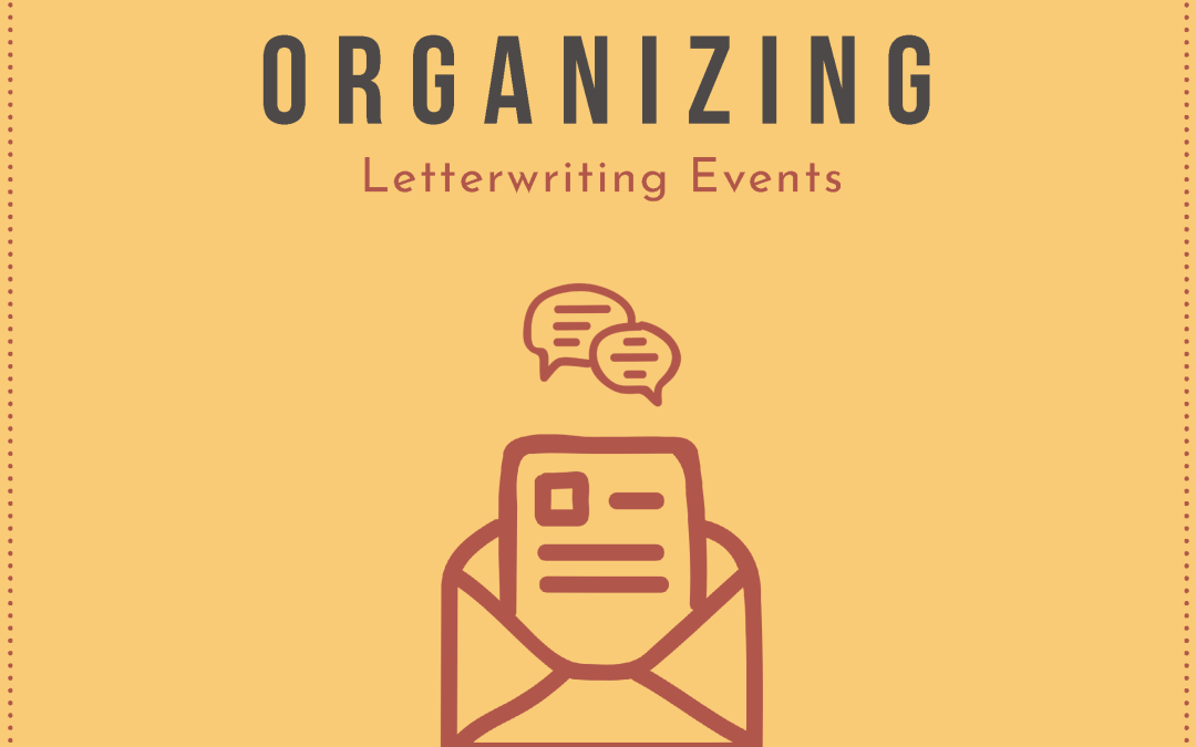 Now Available: Toolkit to Organize Letterwriting Events