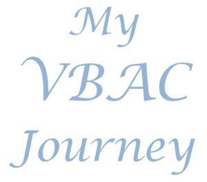 my vbac journey, vbac birth story