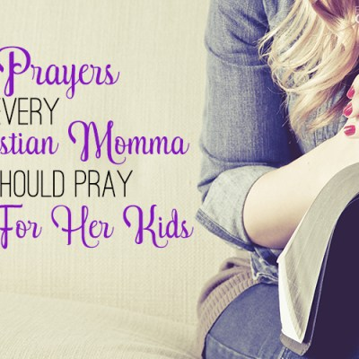 Dear Momma, Pray For Your Littles