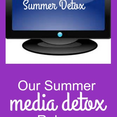Our Summer TV and Electronic Device Detox Rules