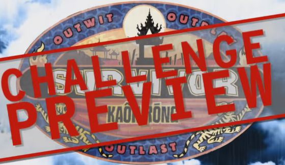 Challenge Preview on Survivor 2016 Kaoh Rong