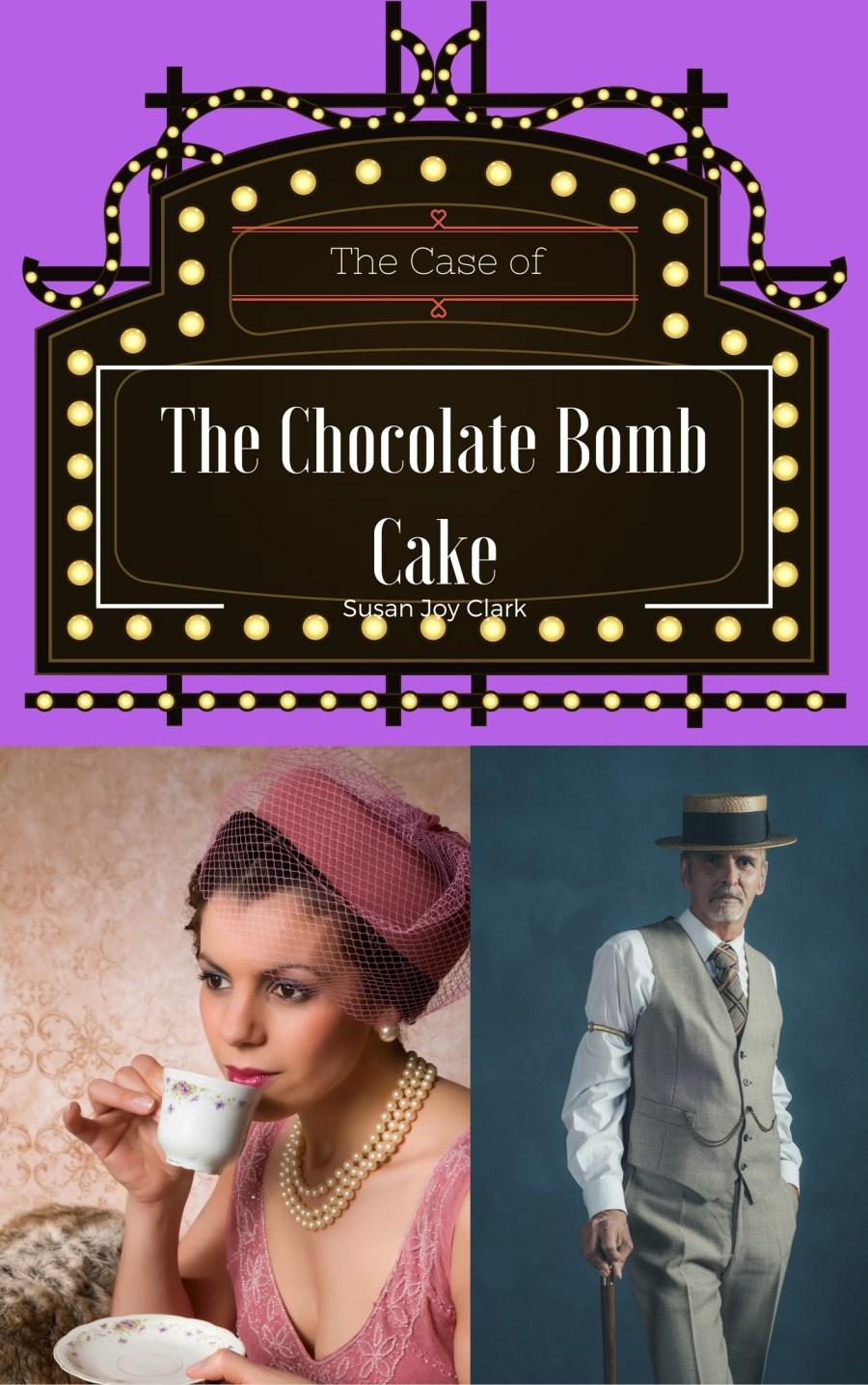 The Chocolate Bomb Cake