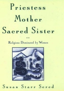Priestess Mother Sacred Sister