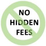 No hiden Fees