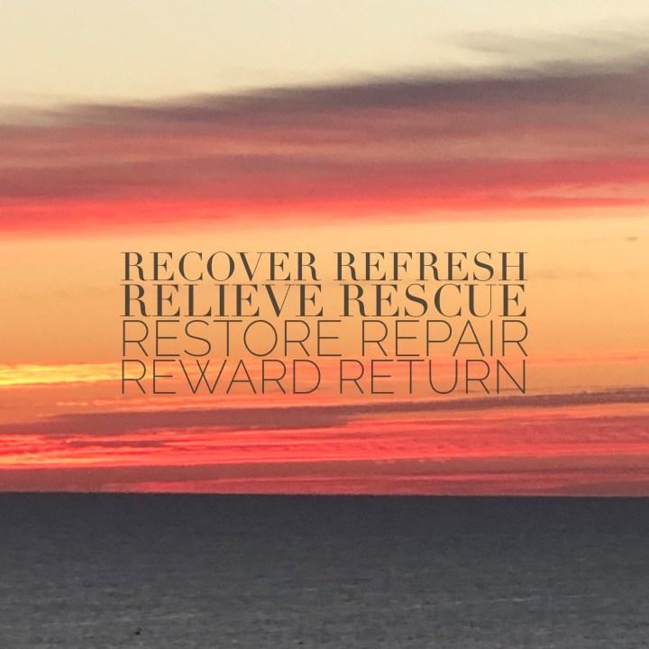 return, restore, refresh, rescue