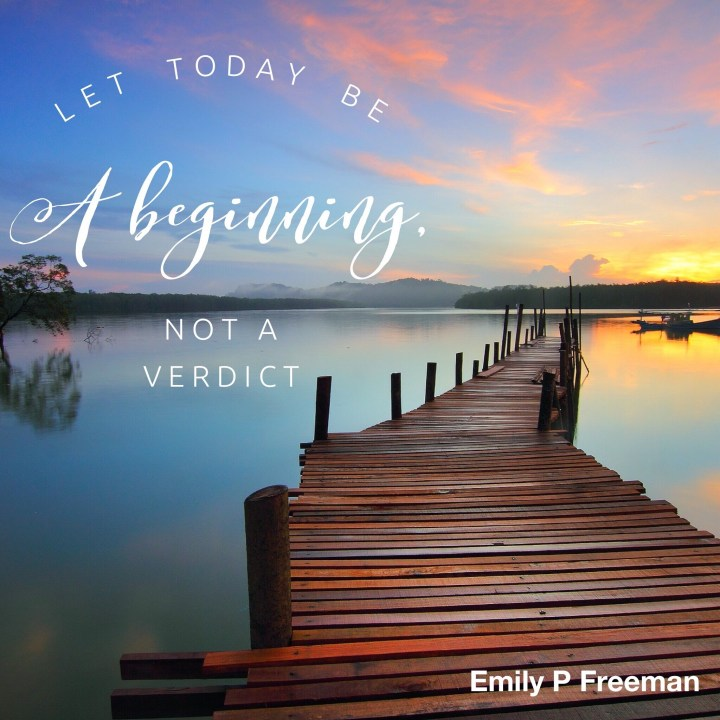 Let today be a beginning, not a verdict