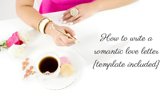 How To Write A Romantic Love Letter Template Included  Susan Gaddis