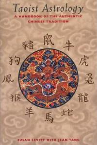 Taoist Astrology by Susan Levitt
