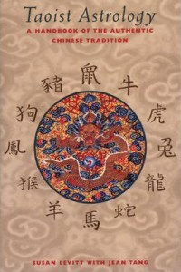 Taoist Astrology by Susan Levitt