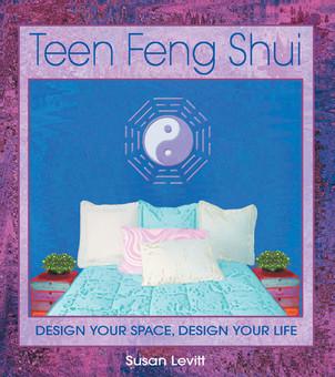 Teen Feng Shui by Susan Levitt