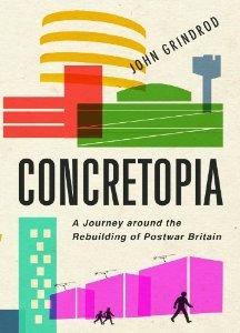 John Grindrod, Concretopia