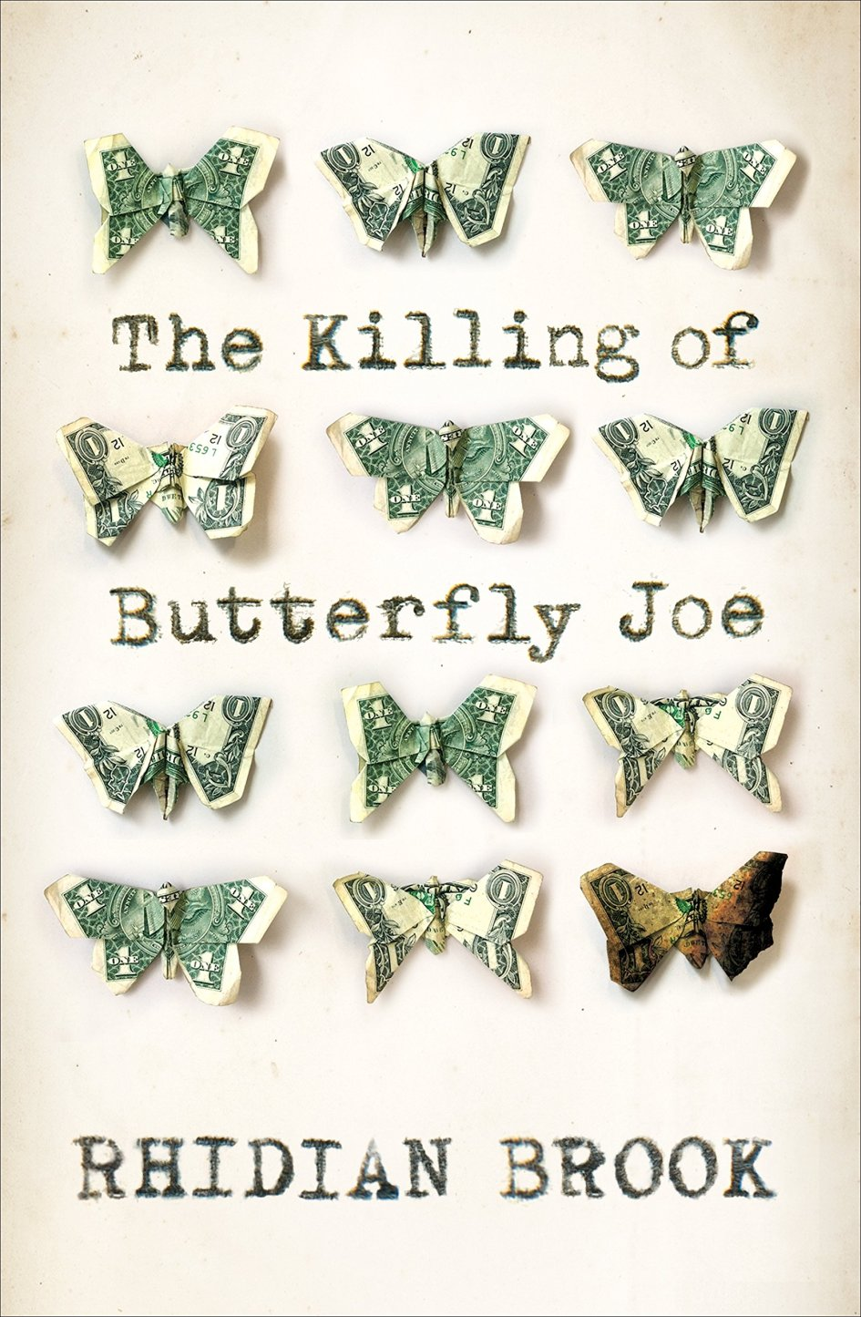 The Killing of Butterfly Joe Rhidian Brook