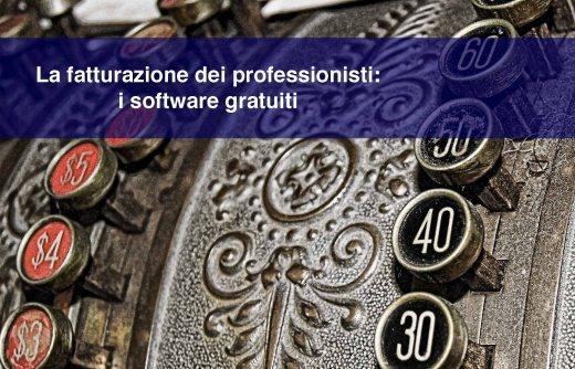 La fatturazione dei professionisti: i software gratuiti (o quasi)