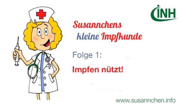 Susannchens kleine Impfkunde – Heute: Impfen nützt!