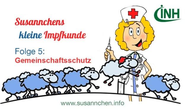 Susannchens kleine Impfkunde – Heute: Herden… ach so, ja: Gemeinschaftsschutz!