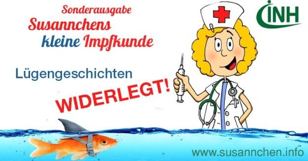 Susannchens kleine Impfkunde – Lügengeschichten: Widerlegt!