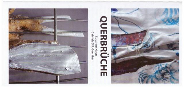 Einladung Ausstellung Querbrüche Susanne Haun und Gabriele Guenther