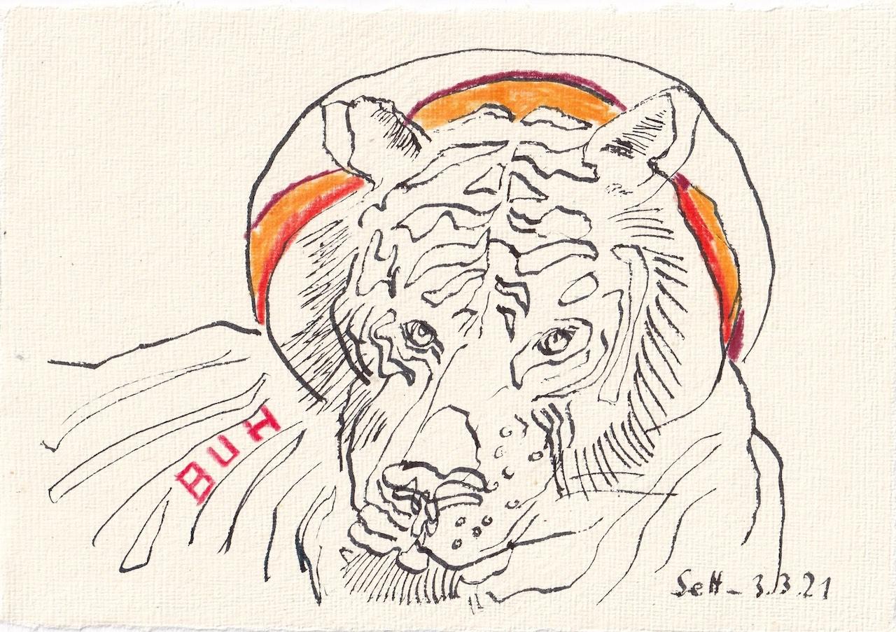 Tagebucheintrag 03.03.2021, Tiger sein, 20 x 15 cm, Tinte und Buntstift auf Silberburg Büttenpapier, Zeichnung von Susanne Haun (c) VG Bild-Kunst, Bonn 2021