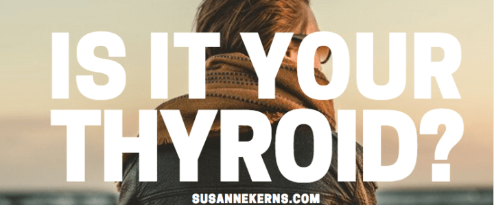 Is It Your Thyroid? Thyroid Awareness Month.