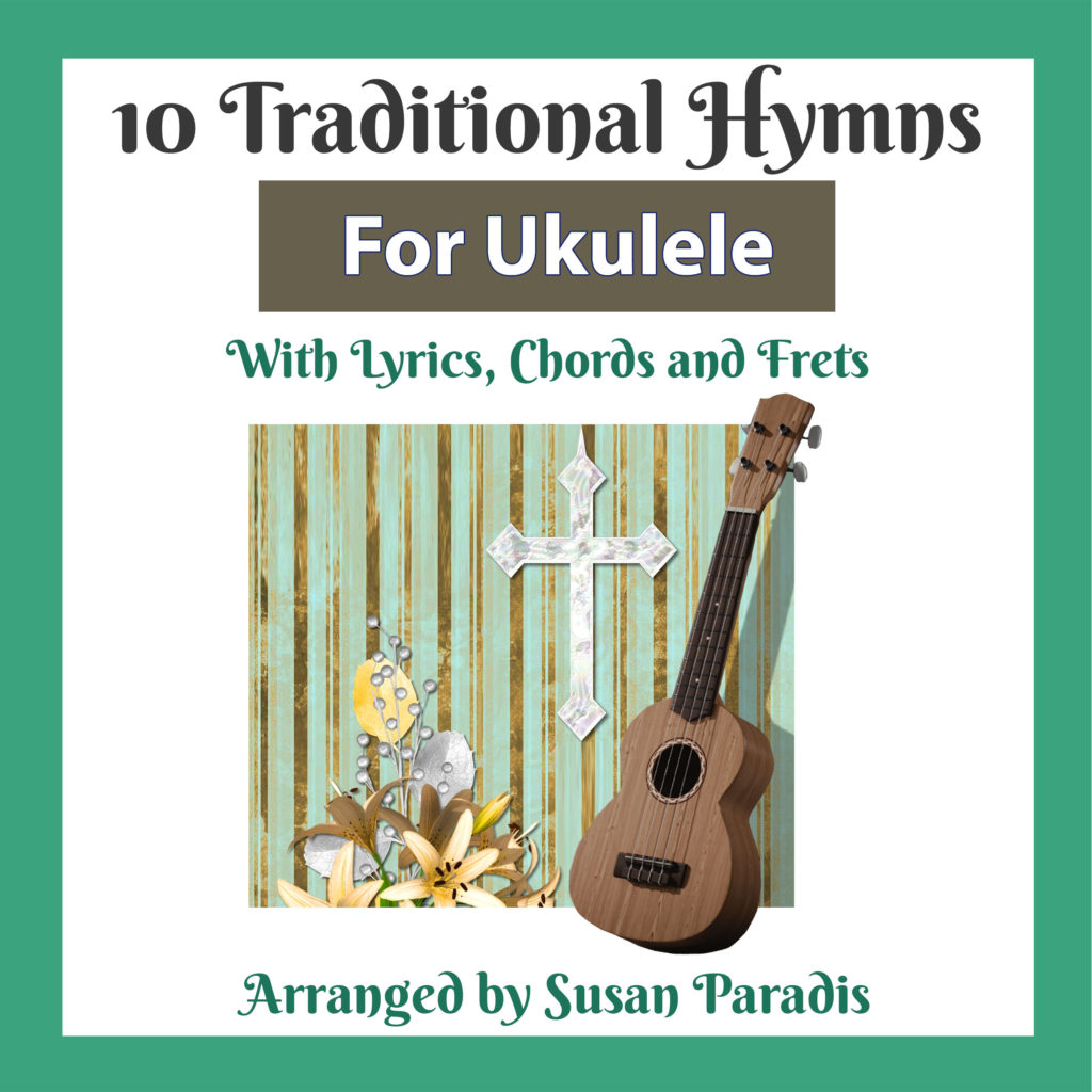 Traditional Hymns For Ukulele
