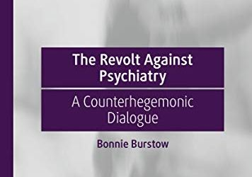 The Revolt Against Psychiatry
