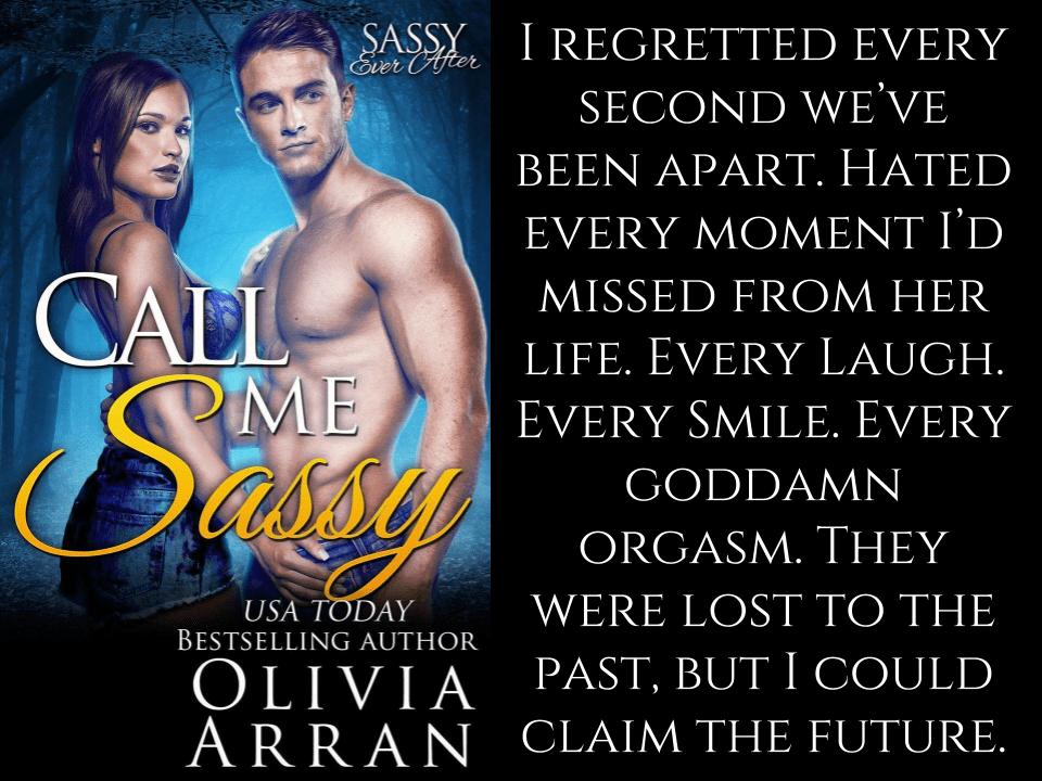 CALL ME SASSY by Olivia Arran