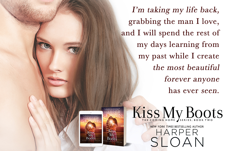 KISS MY BOOTS by Harper Sloan