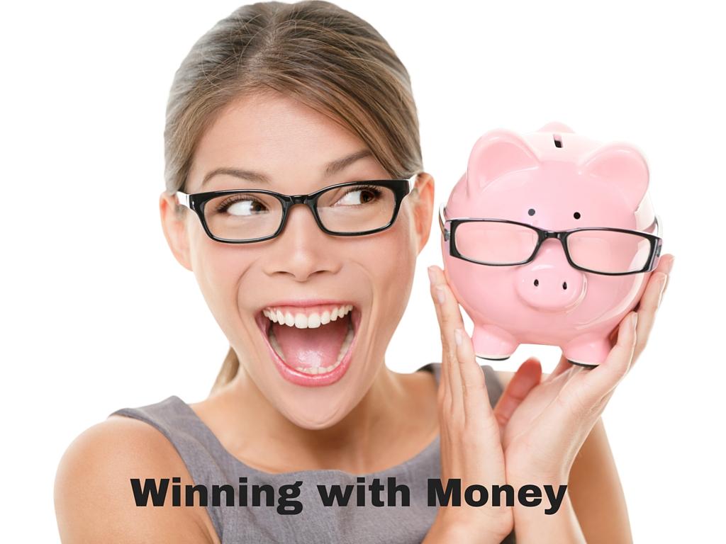 Winning with Money