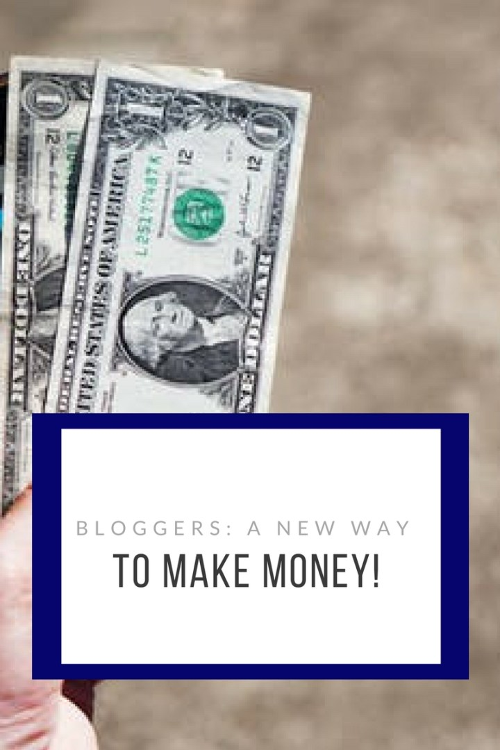 Bloggers: A New way to make money.