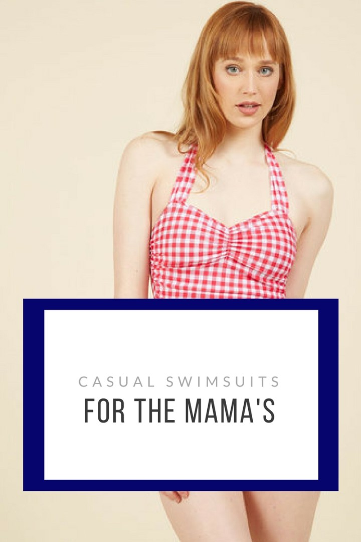 Swimsuits for the mama's!