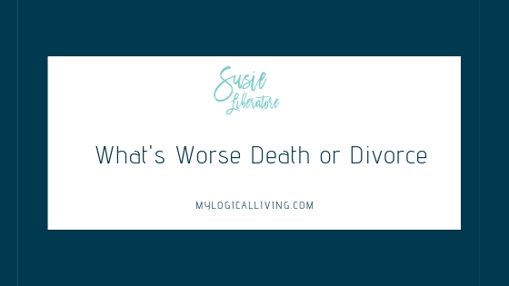 What's Worse Death or Divorce?