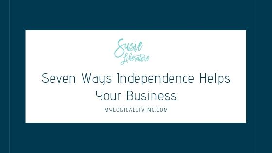 Seven Ways Independence Helps Your Business