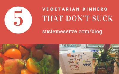 Vegetarian Dinners That Don't Suck