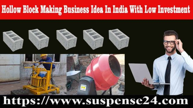 Hollow Block Making Business Idea In India With Low Investment