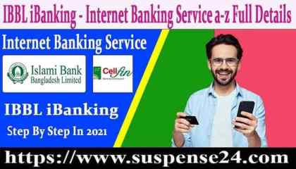 IBBL IBanking | Islami Internet Bank Service A-Z Account Create In 2021