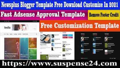 Newsplus Blogger Template Download And Customize Setup In 2021