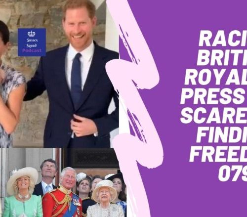 Racist British Royals & Press are scared of Finding Freedom 079