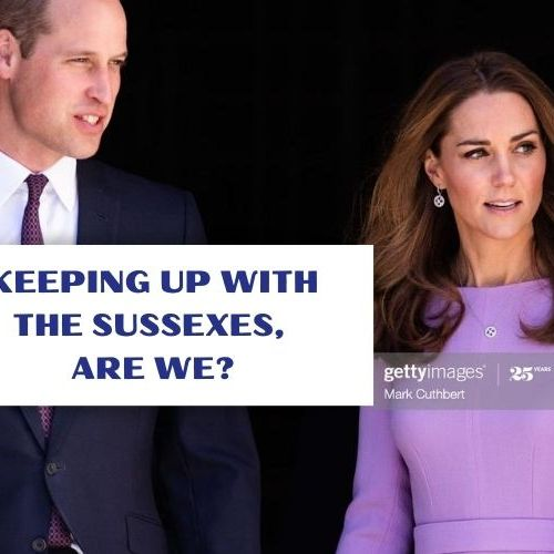 KEEPING UP WITH THE SUSSEXES, ARE WE?