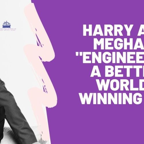 """Harry and Meghan  """"Engineering a Better World""""  GIVEAWAY!!! 092"""