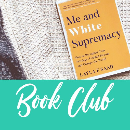 BOOK CLUB ME AND WHITE SUPREMACY