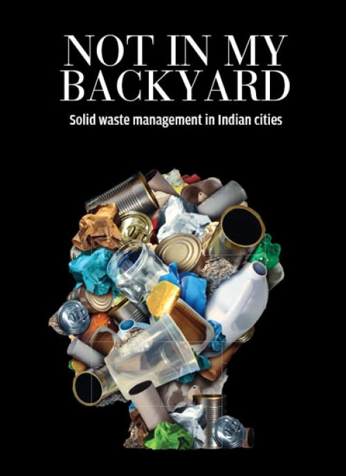 Not in My Backyard Status of Solid Waste Management in Indian Cities  Sustainability Next