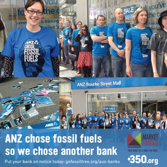 ANZ chose fossil fuels so we chose another bank , Melbourne, October 2013