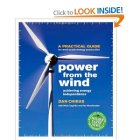 Power From the Wind: Achieving Energy Independence by Dan Chiras
