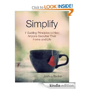 Simplfy book cover: 7 Guiding Principles to Help Anyone Declutter Their Home and Life, Joshua Becker