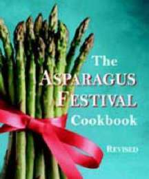 The Asparagus Festival Cookbook, Revised edition