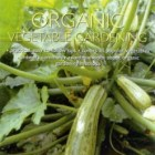 Gardening Australia: Home Vegetable Garden the Complete Guide to Organic Vegetable Gardening, by Annette McFarlane.