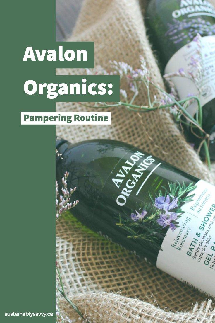Avalon Organics Pampering Routine