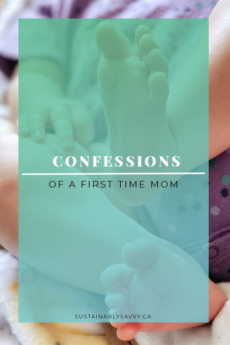 FIRST TIME MOM | CONFESSIONS
